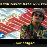 FRESH DANCE HITS 2016 VOL 3 - 24K MAGIC