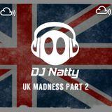 DJ Natty- UK Madness Part 2