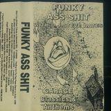 Steve 'Psycho' Bates - Oldskool House Classics Vinyl Mix 95 - Funky Ass Shit