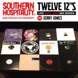 Twelve 12's Live Vinyl Mix: 46 - Jerry Jones