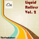 Liquid Rollers Vol. 2
