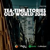 Old World 2048 / Tea-time Stories #059 S03 E14