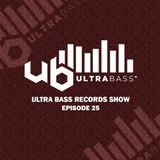 Ultra Bass Records Show 025 - January 31, 2018