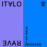Weekend Mixtape #31: Italo Rave