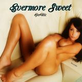 Evermore Sweet