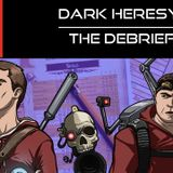 Dark Heresy - The Debrief