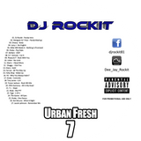 DJ Rockit  - Urban Fresh 7