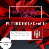 DJ Ritchie Rich - Future House Mix Vol. 19