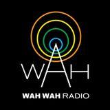 Wah Wah Radio - March 2015
