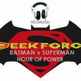 GeekForce - Batman v Superman - April 2016