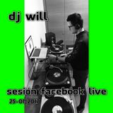 Dj Will - Facebook Live 25-01-2017