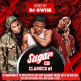 Sugar Classics #1 | A Throwback to the dopest Hip Hop bangers from back in the day | July 2019