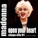 Mega Mix 01 - Madonna - Open your heart
