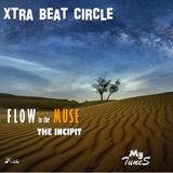 Flow to the Muse # The Incipit