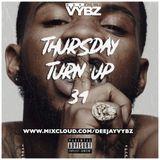 Thursday Turn Up 34 [ Hip Hop | R&B ]New Tory Lanez , Nav , Rich The Kid , Dave , Deno , & Many More