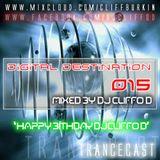 Digital Destination 015 Trancecast - My Birthday