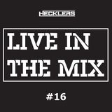 Hecklers Radio Show - Live In The Mix #16