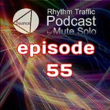 Rhythm Traffic Radio Show by Mute Solo episode 55