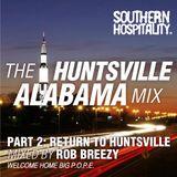 Rob Pursey - 'The Huntsville Alabama Mix Pt. 2'