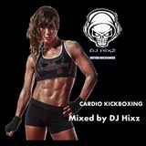 Cardio Kickboxing Mix Vol. 10 - DJ Hixz