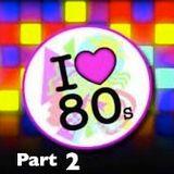 I Love 80s pt 2