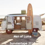 Summertape 2017 - Man of Luma