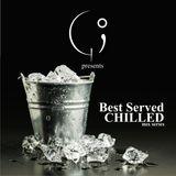 GI Presents: #BestServedChilled Vol. 1