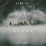 Deep House #3
