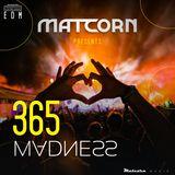 365 Madness [EDM]