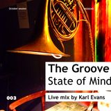 The Groove State of Mind 003
