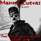 Manny Cuevas Aka DJ M - TRAXXX presentz Thee Silent Sound System Podcast #90 - April 1st 2017'