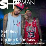 Half Hour Of Hip Hop & R'n'Bass