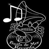 FRUITS de MER RECORDS