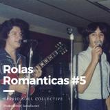 Rolas Romanticas #5