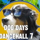 Dog Days Dancehall 7