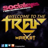 Welcome to the Trap Market (Socialeyes Live Mix)