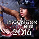 REGGAETON LATIN HITS 2016 BY DJ SWING IN THE MIX !!!