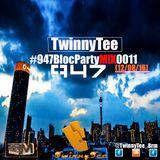 TwinnyTee - 947 Bloc Party with Mac G M!X 011 (12-08-16)