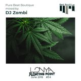 Beat Boutique Showcase Mixed by DJ Zombi - Lonya Floating Point Episode 54 June 2018