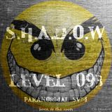 S.h.a.d.o.w - Level 093 (Paranormal SVM)