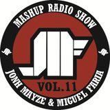 Jonh Mayze & Miguel Faria - Mashup Radio Show vol 11