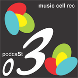 music cell rec podcasT #03 ( dj \ fulan perez )