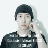 Korea Underground Exclusive Mixset Vol.26 DJ SHAUN