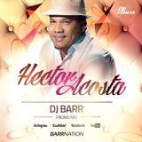 """Hector Acosta """"El Torito"""" (LNM - Promo Mix)"""