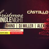 Christmas SingleNight - Dj Miller, WarmUp: Smilee (25.12.2016)