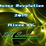 Dance Revolution 2019 - Mixed by DJ Sentinal