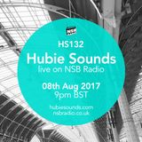Hubie Sounds 132 - 8th Aug 2017