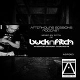 Afterhours Sessions 003 -  Mixed by Fitch of Buck N Fitch