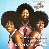 Cratebeats Radio Episode 103