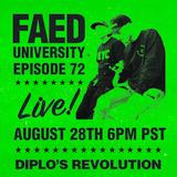 FAED University Episode 72 - 08.28.19